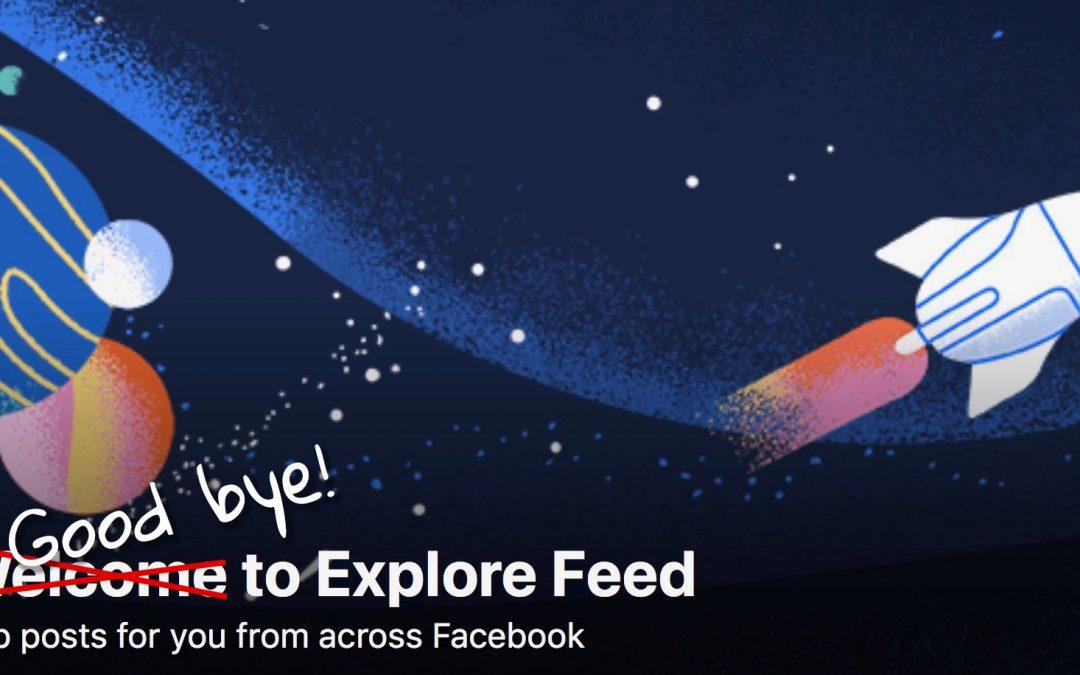 Facebook termina con el experimento del explore feed